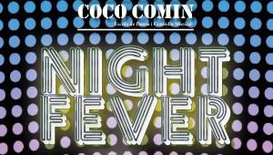 """La Escuela Coco Comin presenta """"NIGHT FEVER"""""""