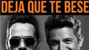 """""""Deja que te bese"""" Lo nuevo de Marc Anthony y Alejandro Sanz"""